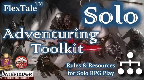 FlexTale Solo Adventuring Toolkit (Pathfinder/5E, Unisystem)
