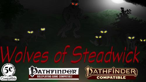 The Wolves of Steadwick
