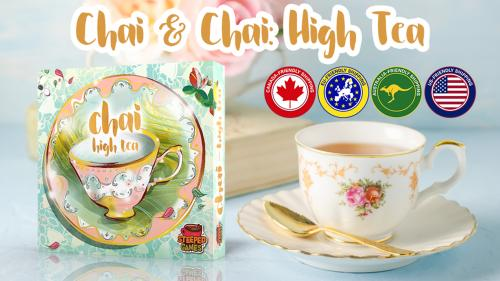 ☕️ Chai: High Tea (Reprint & Expansion)