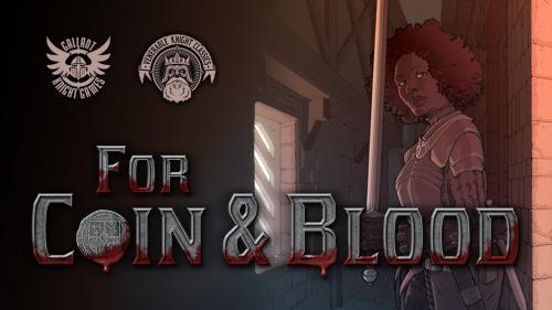 For Coin & Blood: Grimdark Old-School Fantasy Roleplaying
