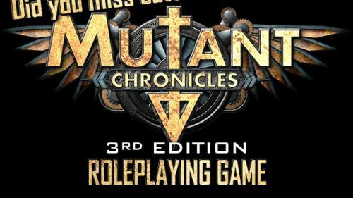 Mutant Chronicles 3rd Ed. RPG