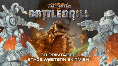 Star Scrappers: Battledrill - 3D Printable Skirmish (STL)