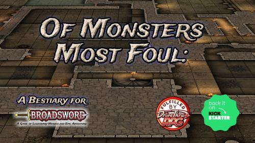 Of Monsters Most Foul: A Broadsword Bestiary