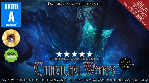 """Cthulhu Wars"" Official Audio by Darkraven Games"