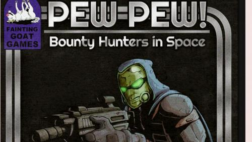 Pew Pew- Bounty Hunters in Space