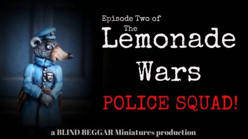 Lemonade Wars! Episode Two : The Police Squad!