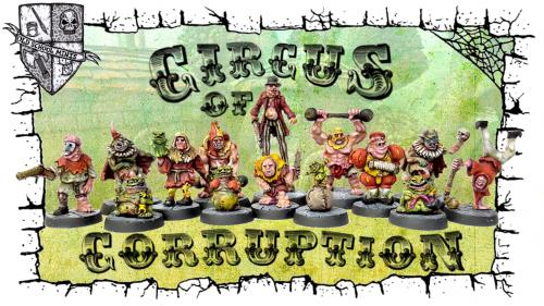 Old School Miniatures presents: The Circus of Corruption